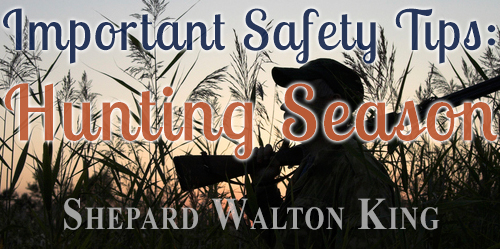 Hunting Season Safety