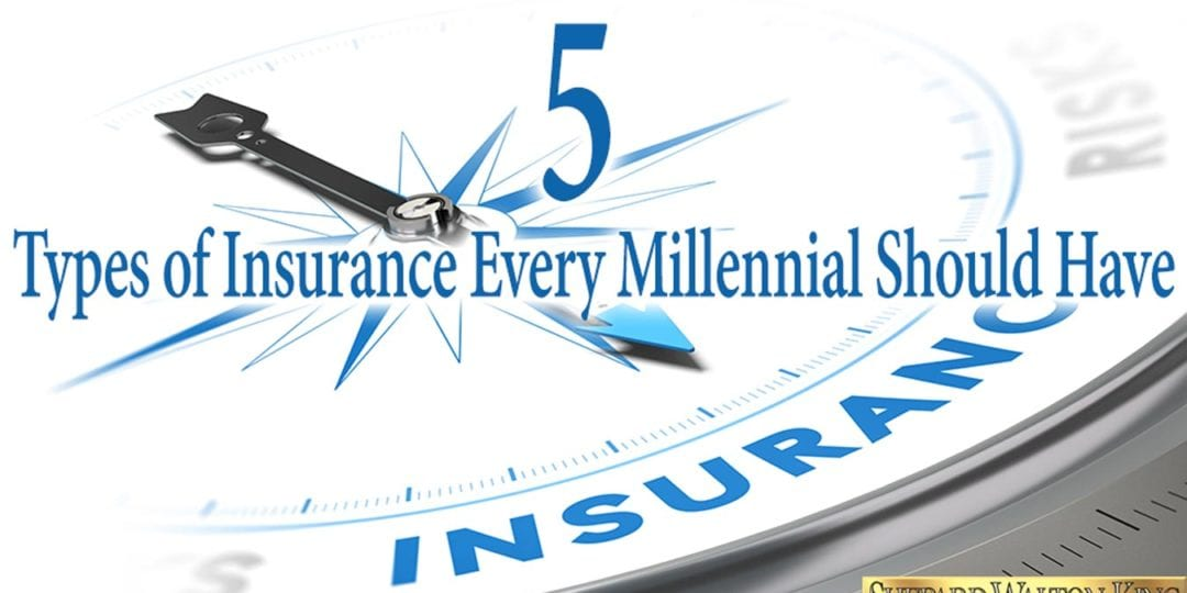 Five Types of Insurance Every Millennial Should Have