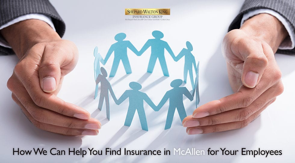 Find Insurance For Employees McAllen