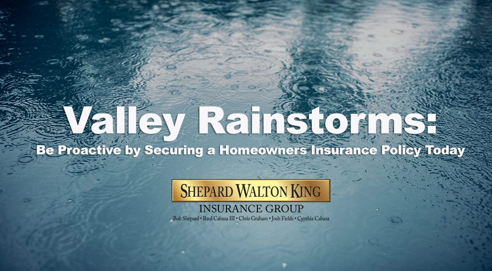 Rainstorm Homeowner's Insurance Shepard Walton King Insurance Group in McAllen Harlingen
